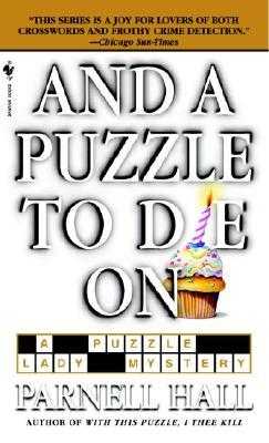 And A Puzzle To Die On By Hall, Parnell