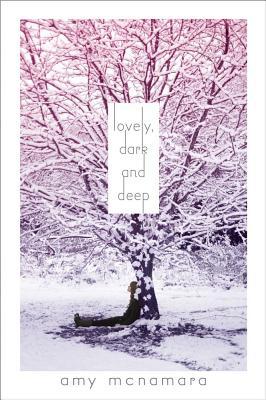 Lovely, Dark and Deep By McNamara, Amy